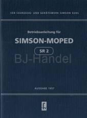 Betriebsanleitung für Simson Moped SR2