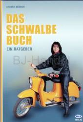 Ein Ratgeber ,,DAS SCHWALBE BUCH von Erhard Werner