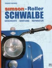 SIMSON – Roller SCHWALBE Geschichte Wartung Reparatur