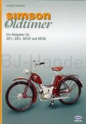 Ratgeber Oldtimer Simson SR1,SR2,SR2E,KR50